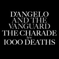 The Charade / Thousand Deaths