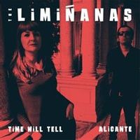 Time Will Tell / Alicante