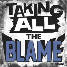 Taking All The Blame