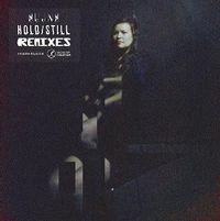 Hold / Still Remixes