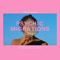 Psychic Migrations Original 1987 Motion Picture Soundtrack