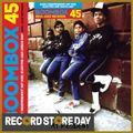 Boombox 45 Box Set - Early Independent Hip Hop, Electro and Disco Rap 1979-83 (rsd19)