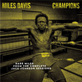 Miles Davis Champions From The Complete Jack Johnson Sessions (rsd 21)