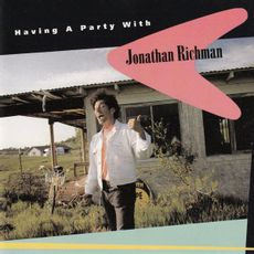 Having A Party With Jonathan Richman (rsd 21)