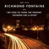 We Used To Think The Freeway Sounded Like A River  (rsd 21)