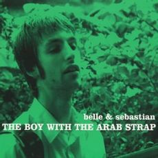 The Boy With The Arab Strap (rsd 21)