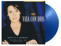 What'S A Woman – The Blue Sides Of Vaya Con Dios (rsd 21)