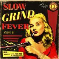 slow grind fever 2