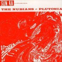 THE NUBIANS OF PLUTONIA (2015 reissue)