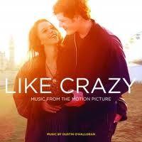 original soundtrack - like crazy