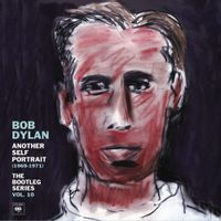 the bootleg series vol. 10: another self portrait (1969-1971)