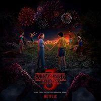 STRANGER THINGS: SEASON 3 Soundtrack from the Netflix Original Series