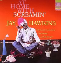 At Home with Screamin' Jay Hawkins (2018 reissue)