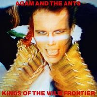 KINGS OF THE WILD FRONTIER (2016 reissue)