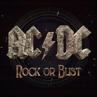 "ROCK OR BUST (7"" Single)"