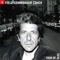 FIELD COMMANDER COHEN (2017 reissue)