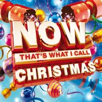 NOW! THAT'S WHAT I CALL… CHRISTMAS