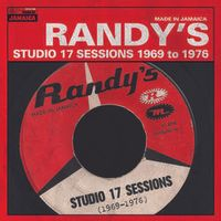 Randy's Studio 17 Sessions 1969-1976