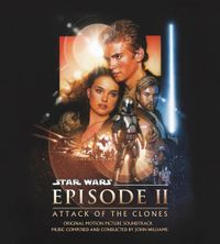 Star Wars Episode II: Attack Of The Clones (Original Motion Picture Soundtrack) (2016 reissue)