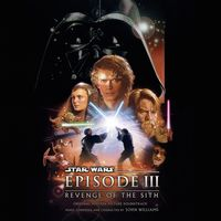 Star Wars Episode III: Revenge Of The Sith (Original Motion Picture Soundtrack) (2016 reissue)
