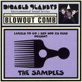 blowout comb (reissue)