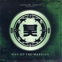 Shogun Audio Presents – Way Of The Warrior 2