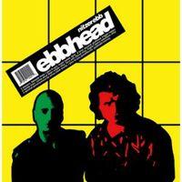 EBBHEAD (2021 reissue)