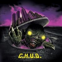 C.H.U.D.  (Original Motion Picture Soundtrack)