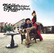 The Cowboy & The Lady (2017 reissue)