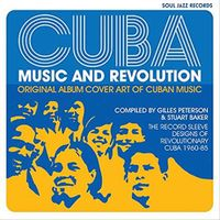 Cuba: Music and Revolution: Original Album Cover Art of Cuban Music: Record Sleeve Designs of Revolutionary Cuba 1959-90