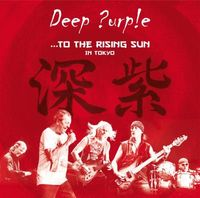 …TO THE RISING SUN (IN TOKYO)