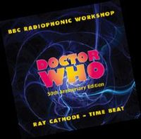 """""""doctor who"""" theme & ray cathode """"time beat"""""""