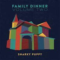 family dinner - volume two
