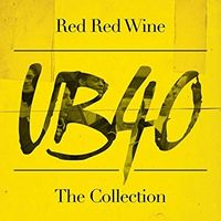 Red, Red Wine: The Collection (2019 reissue)