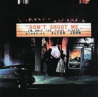 Don't Shoot Me I'm Only The Piano Player (2017 reissue)