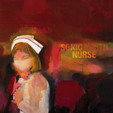 Sonic Nurse (2016 Reissue)