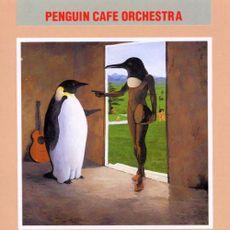 Penguin Café Orchestra (2015 reissue)