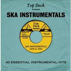 top deck presents: ska instrumentals