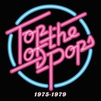 Top Of The Pops 1975 - 1979 (2017 reissue)