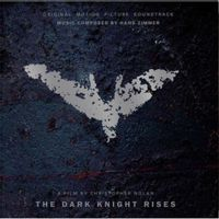THE DARK KNIGHT RISES(original soundtrack) (2020 reissue)