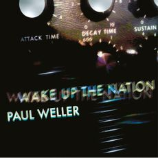 Wake Up The Nation (10th Anniversary Remix Edition)