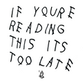 If You're Reading This It's Too Late  (2016 reissue)