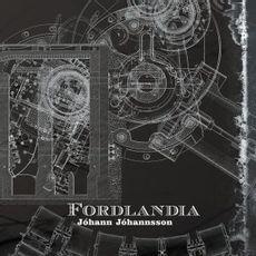 Fordlandia (2019 reissue)