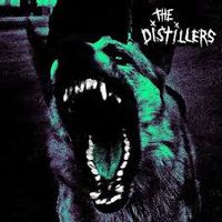THE DISTILLERS (20th anniversary edition)