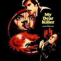 MY DEAR KILLER (death waltz reissue)