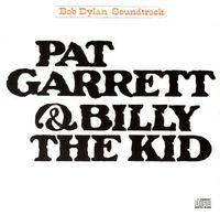 PAT GARRETT & BILLY THE KID (2019 reissue)