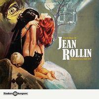 The B-Music Of Jean Rollin 1968-1975