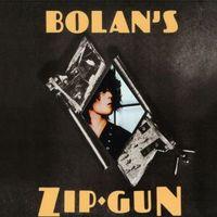 Bolan's Zip Gun (2020 reissue)