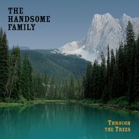Through The Trees (20th Anniversary Edition)