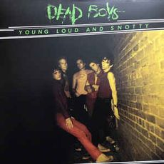 Young Loud and Snotty (2017 reissue)